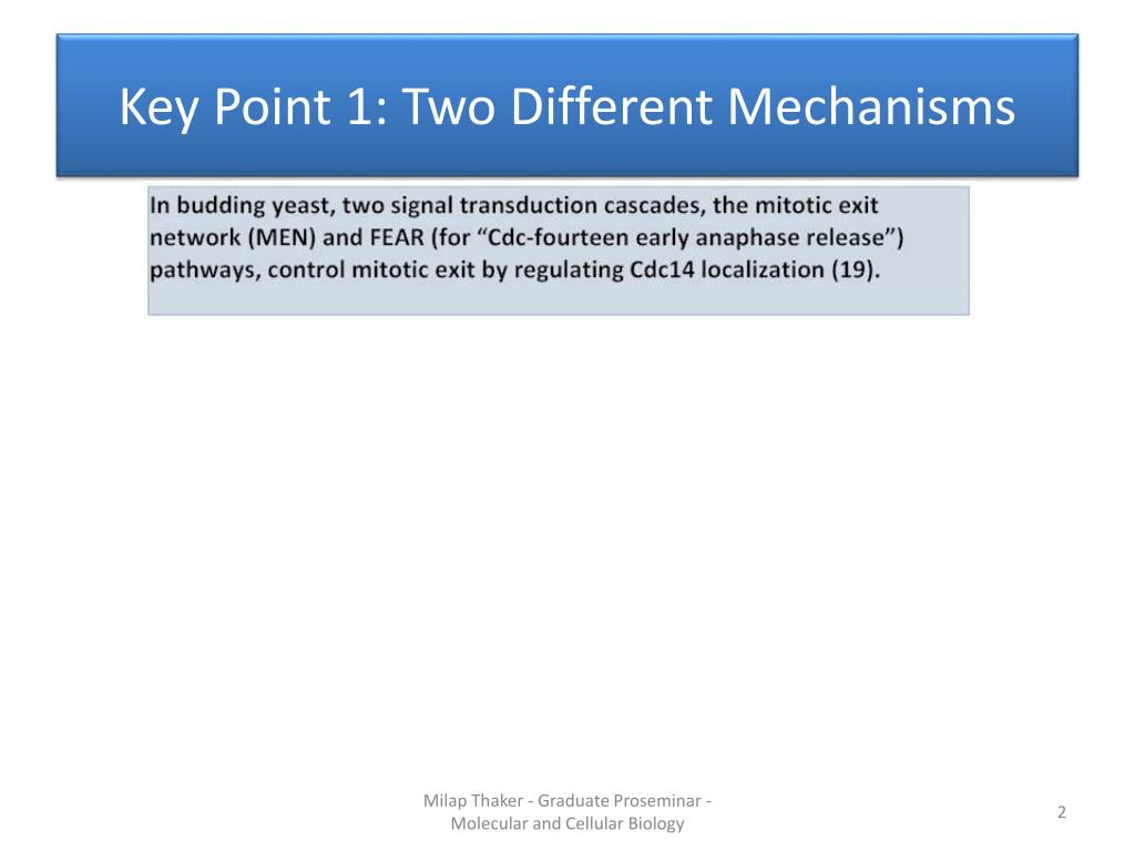 Key Point 1: Two Different Mechanisms