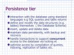 persistence tier