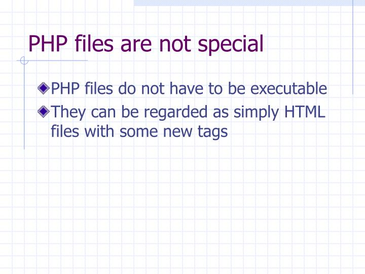PHP files are not special