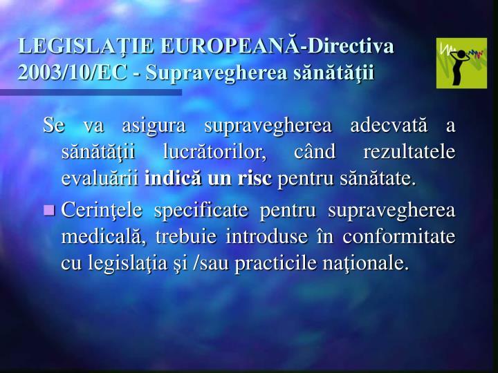 LEGISLAŢIE EUROPEANĂ-Directiva 2003/10/EC -
