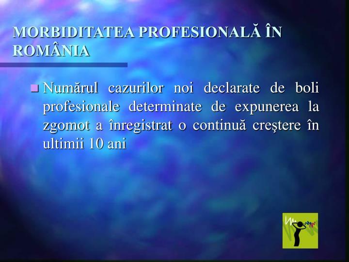MORBIDITATEA PROFESIONALĂ ÎN ROMÂNIA
