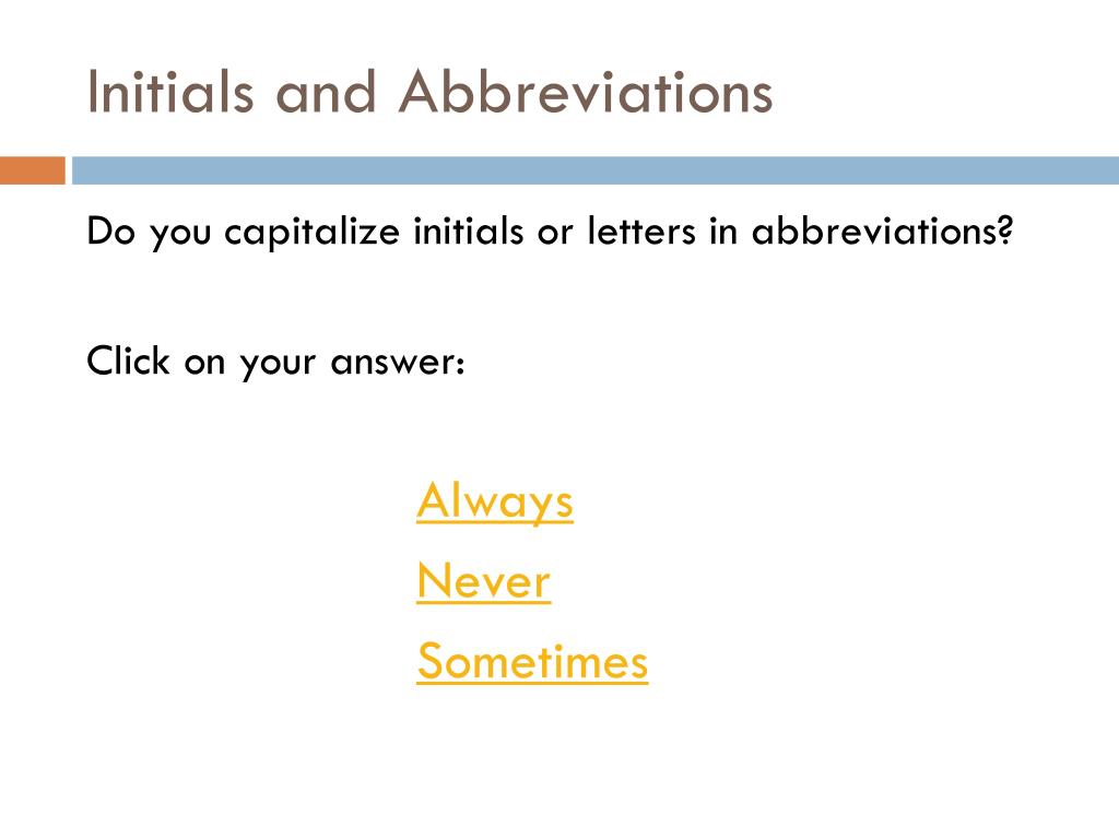 Initials and Abbreviations
