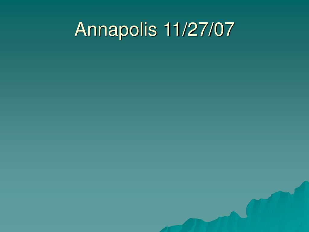 Annapolis 11/27/07