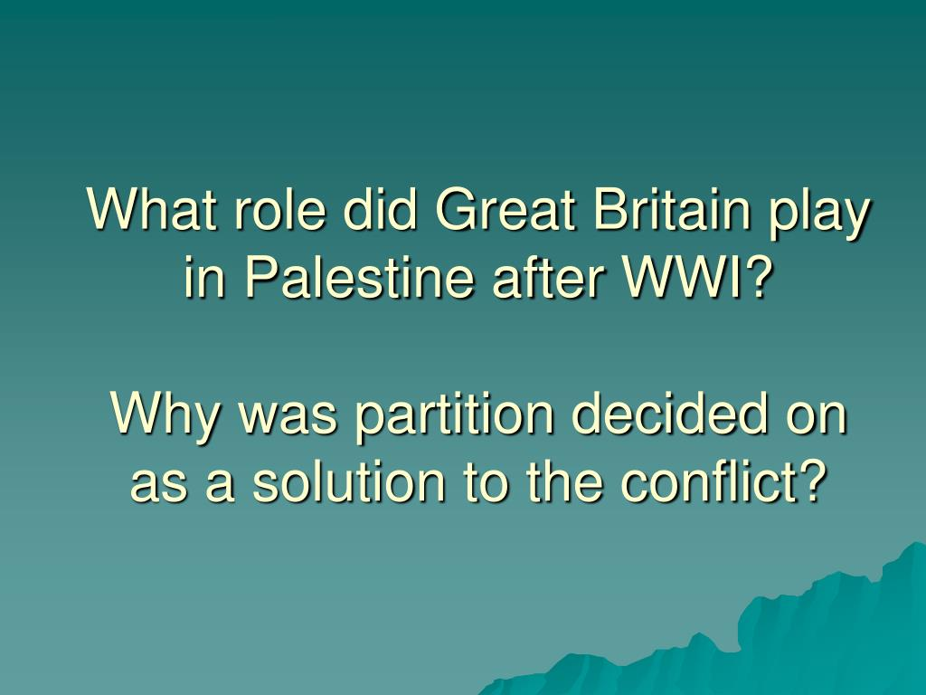What role did Great Britain play in Palestine after WWI?
