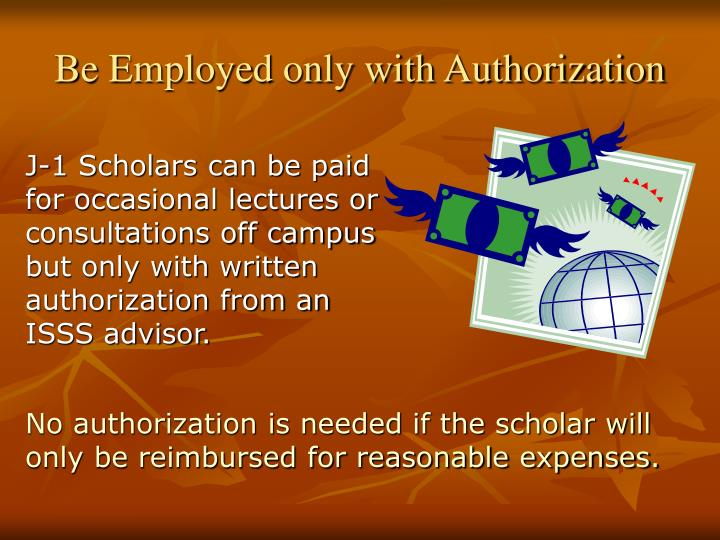 Be Employed only with Authorization