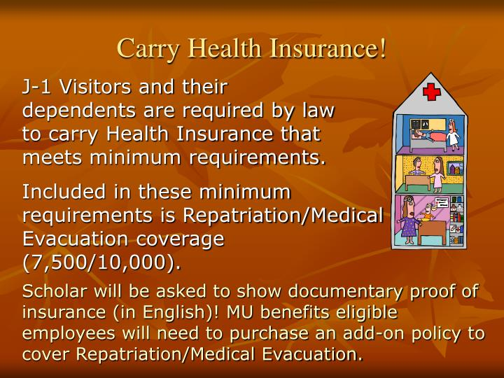 Carry Health Insurance!
