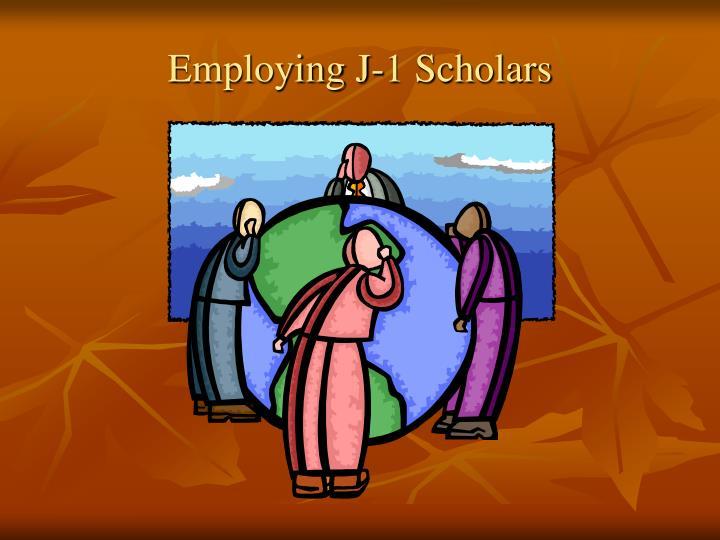 Employing J-1 Scholars