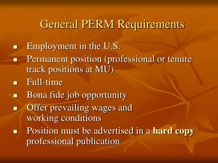 General PERM Requirements