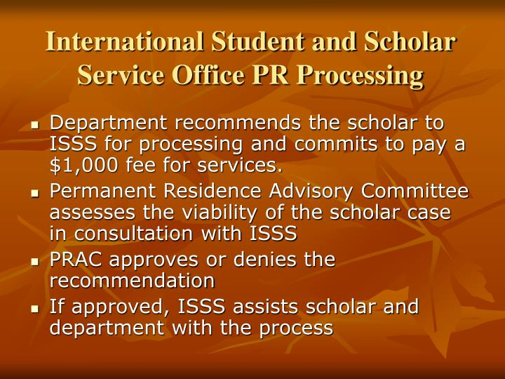 International Student and Scholar Service Office PR Processing