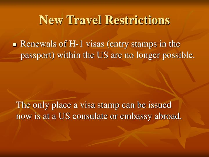 New Travel Restrictions