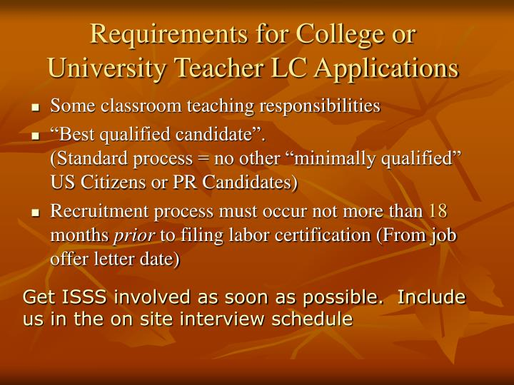 Requirements for College or University Teacher LC Applications