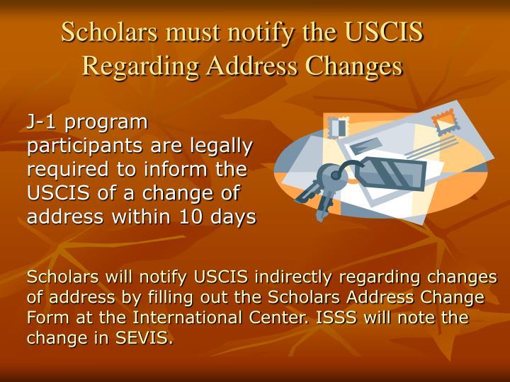 Scholars must notify the USCIS Regarding Address Changes
