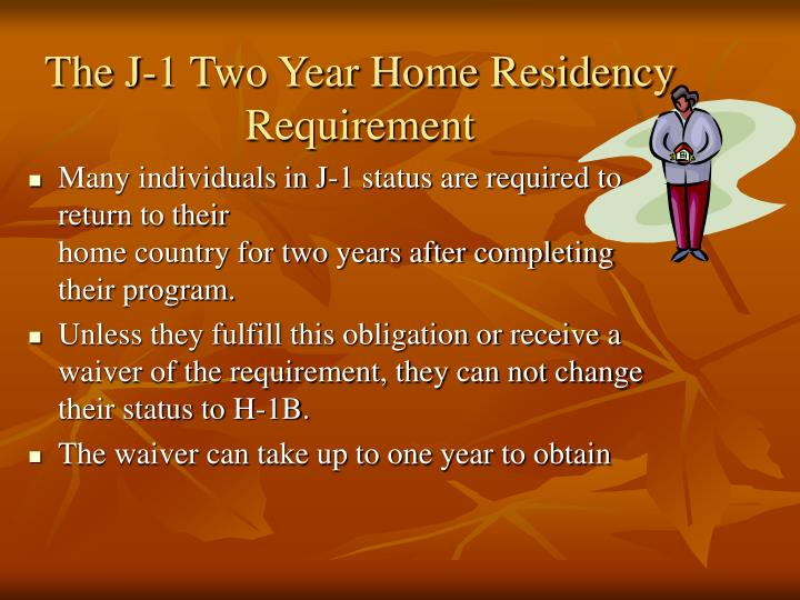 The J-1 Two Year Home Residency Requirement