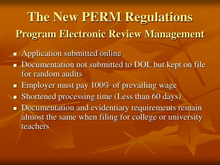 The New PERM Regulations