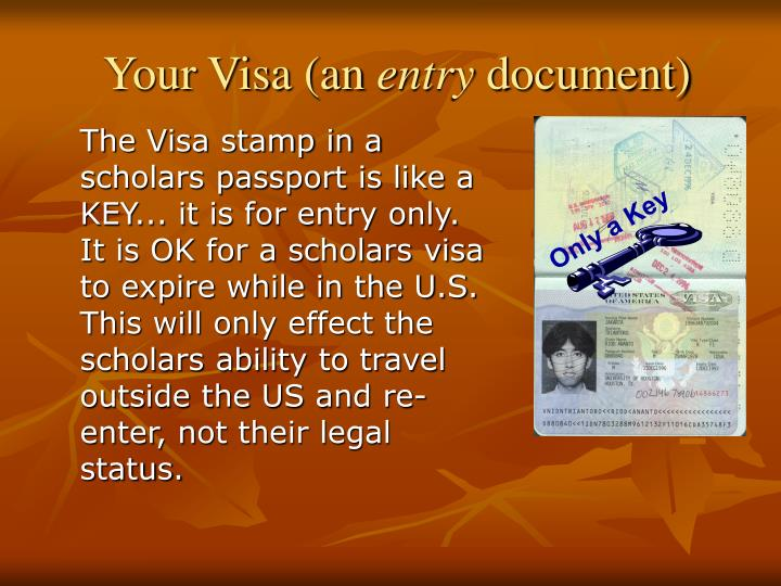 The Visa stamp in a scholars passport is like a KEY... it is for entry only. It is OK for a scholars visa to expire while in the U.S. This will only effect the scholars ability to travel outside the US and re-enter, not their legal status.