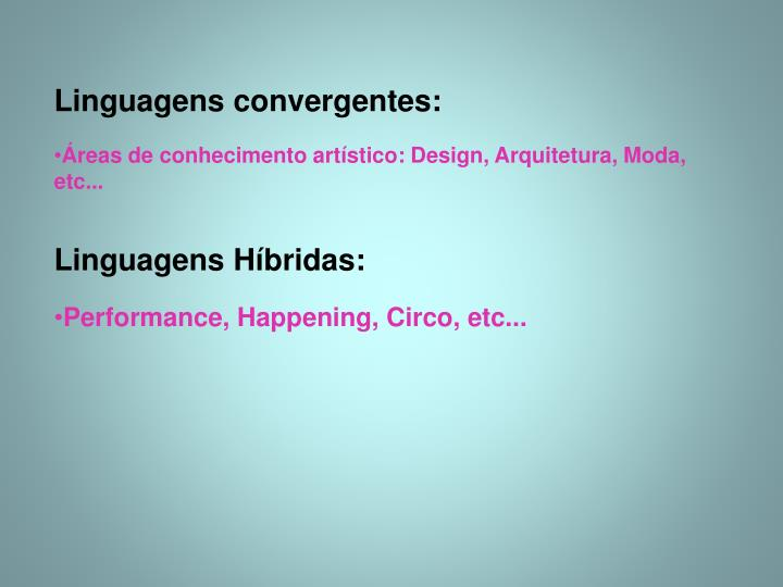 Linguagens convergentes: