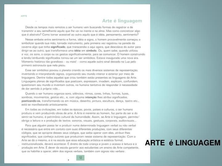 ARTE  é LINGUAGEM
