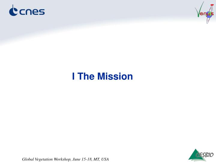 I the mission