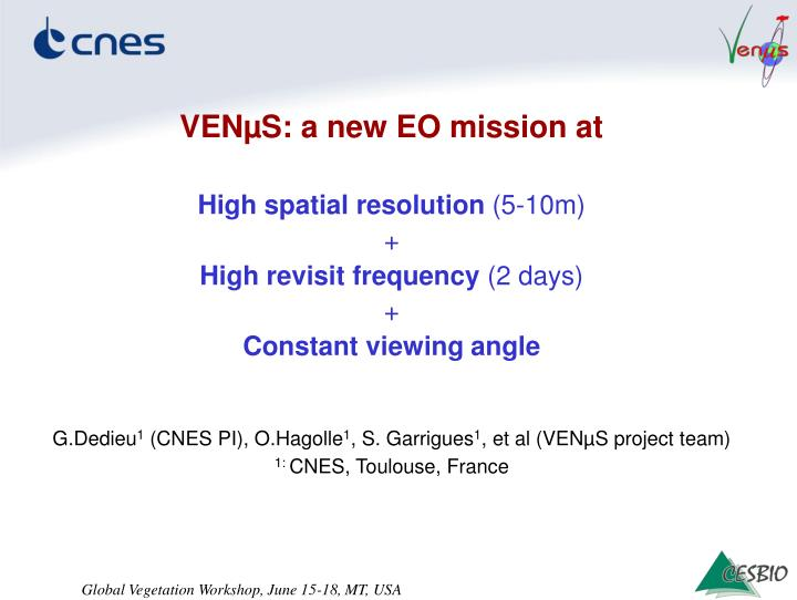 VENµS: a new EO mission at