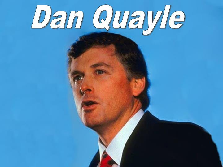 Dan Quayle
