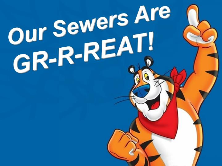 Our Sewers Are