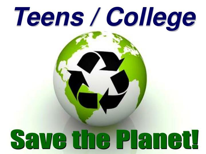Teens / College