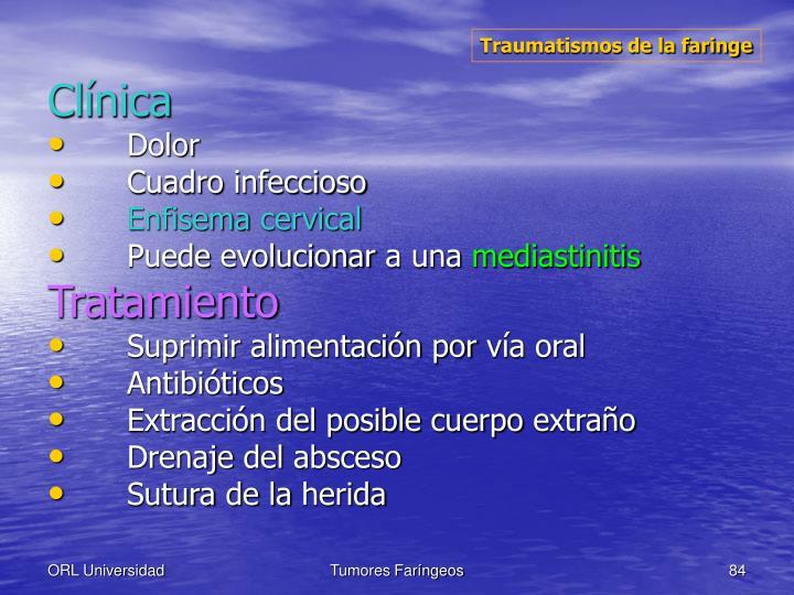 Traumatismos de la faringe
