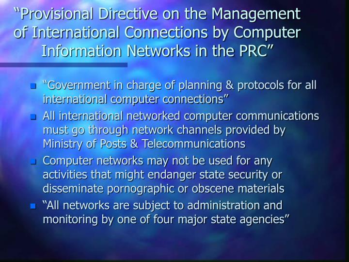 """Provisional Directive on the Management of International Connections by Computer Information Networks in the PRC"""