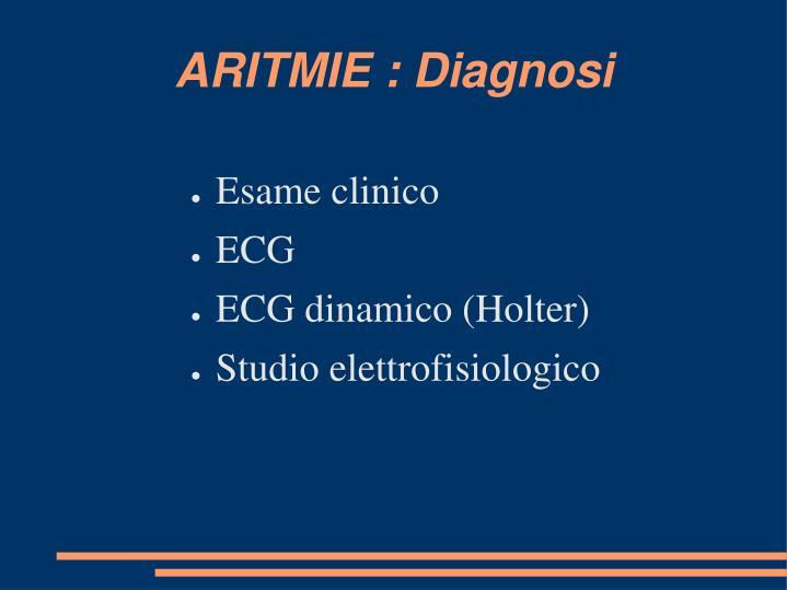 ARITMIE : Diagnosi
