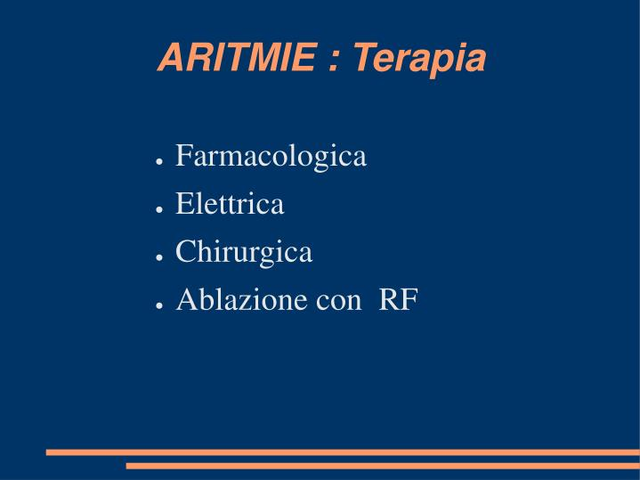 ARITMIE : Terapia