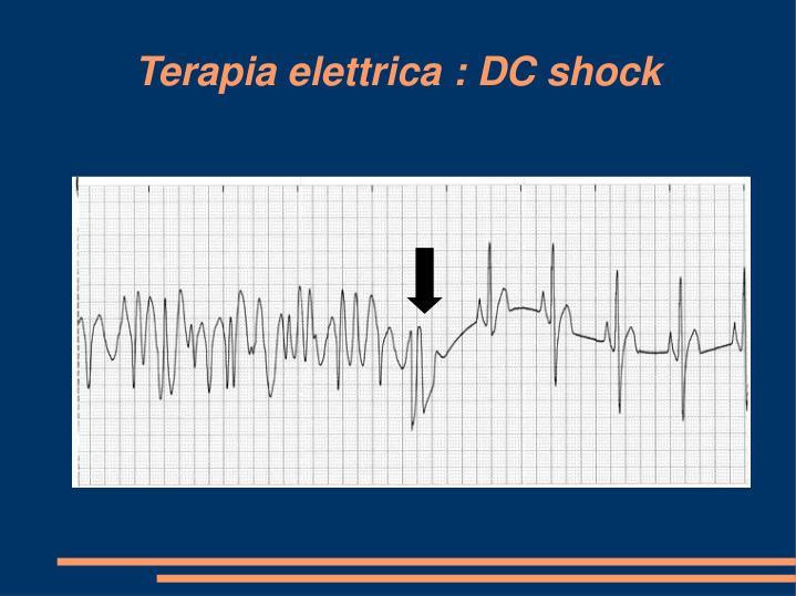 Terapia elettrica : DC shock