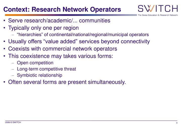 Context: Research Network Operators