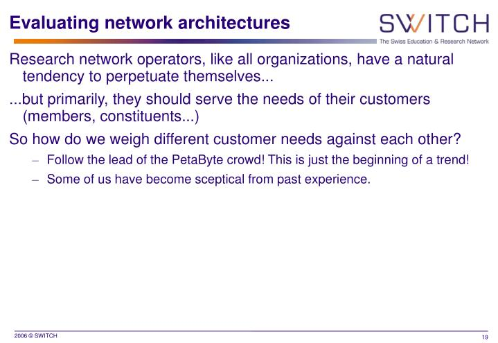 Evaluating network architectures