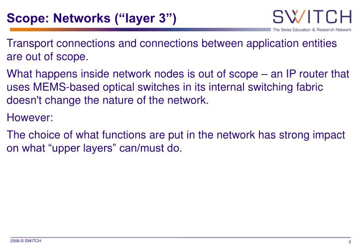 """Scope: Networks (""""layer 3"""")"""