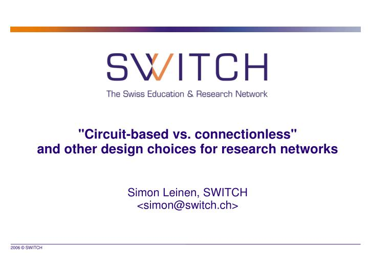 Simon leinen switch simon@switch ch