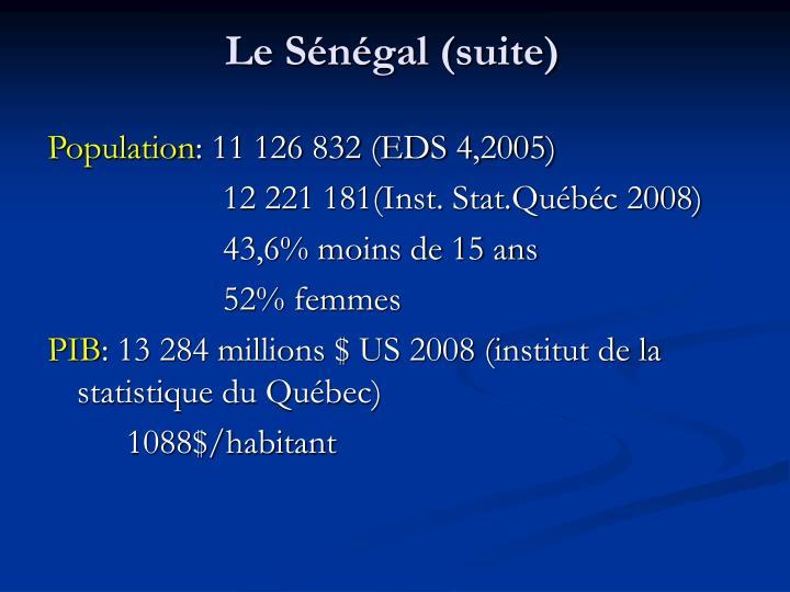 Le Sénégal (suite)