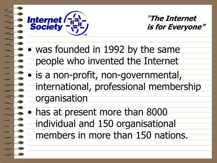 was founded in 1992 by the same people who invented the Internet