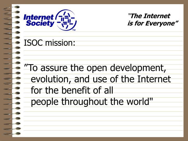 ISOC mission:
