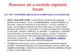 ricezione atti e controllo regolarit fiscale3