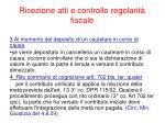 ricezione atti e controllo regolarit fiscale4