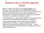 ricezione atti e controllo regolarit fiscale8