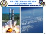 iir 15 m launch iss view 25 september 2006