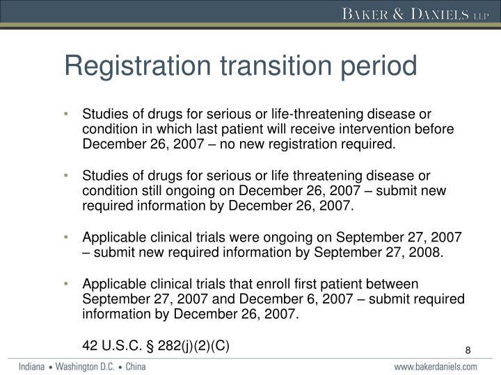 Registration transition period