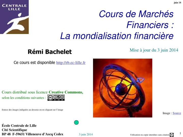 Cours de march s financiers la mondialisation financi re