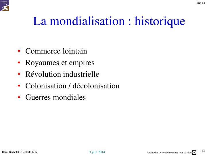 La mondialisation : historique