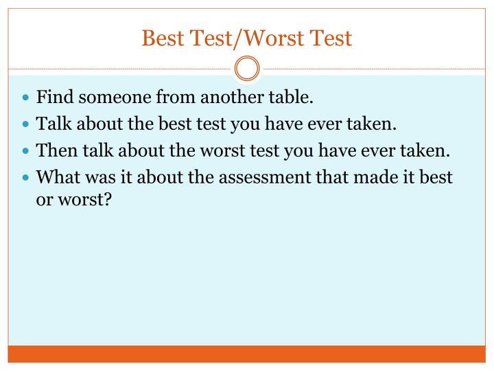 Best Test/Worst Test