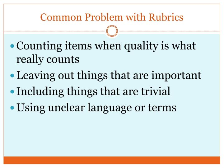 Common Problem with Rubrics