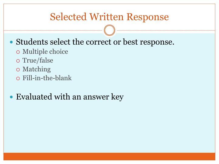 Selected Written Response