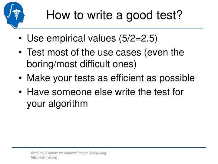 How to write a good test?