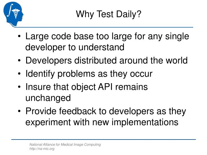 Why Test Daily?